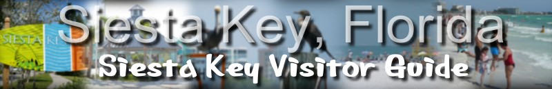 Siesta Key Florida Visitor Guide